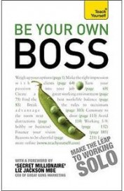 Be Your Own Boss : Teach Yourself