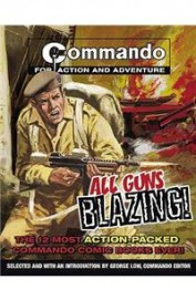 Commando All Guns Blazing