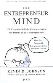 Entrepreneur Mind: 100 Essential Beliefs Characteristics And Habits of Elite Entrepreneurs