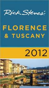 Rick Steves' Florence And Tuscany 2012
