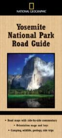 National Geographic Yosemite National Park Road Guide (National Geographic Road Guides)