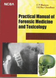 Practical Manual Of Forencic Medicine & Toxicology