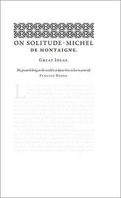 On Solitude (Great Ideas)