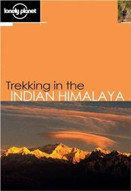 Trekking In The Indian Himalaya 4th Ed