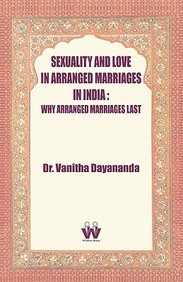 Sexuality And Love In Arranged Marriages In India: Why Arranged
