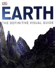 Earth : The Definitive Visual Guide