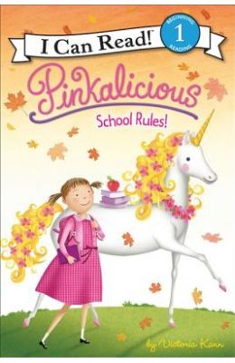 PINKALICIOUS SCHOOL RULES : I CAN READ 1