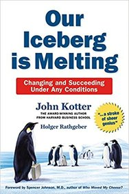 Our Iceberg Is Melting - Changing & Succeeding     Under Any Conditions