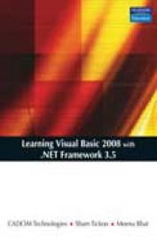 Learning Visual Basic 2008 With .Net Framework     3.5