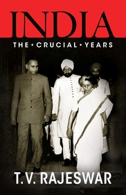 INDIA CRUCIAL YEARS