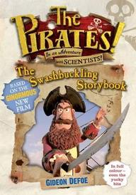 Pirates! Photographic Story Book. By Gideon Defoe (pirates Film Tie In)
