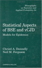 Statistical Aspects Of Bse And Vcjd - Models For Epidemics