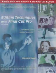 Editing Techniques With Final Cut Pro (2nd Edition)