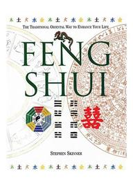 Feng Shui The Traditional Orientalway To Enhance   Your Life