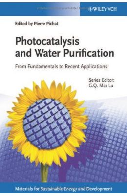 Photocatalysis & Water Purification From Fundamentals To Recent Applications