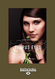 Star Crossed: Taurus Eyes