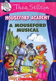 Mouseford Academy 06 : A Mouseford Musical