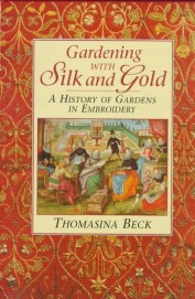 Gardening With Silk & Gold History Of Gardens In   Embroidery
