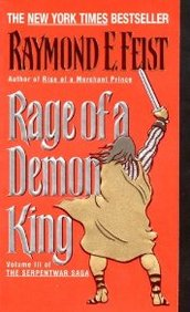 Rage Of A Demon King (Serpentwar Saga Series #3)