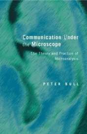 Communication Under The Microscope : The Theory &  Practice Of Microanalysis