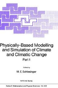 Physically-Based Modelling and Simulation of Climate and Climatic Change: Part 1 price comparison at Flipkart, Amazon, Crossword, Uread, Bookadda, Landmark, Homeshop18