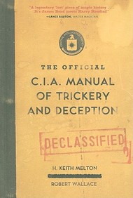 The Official C.I.A. Manual Of Trickery And Deception