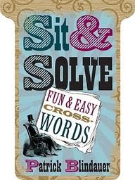 Sit & Solve : Fun & Easy Cross Words