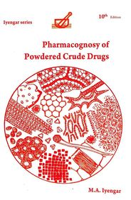 Pharmacognosy Of Powdered Crude Drugs
