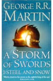 STORM OF SWORDS : 1 STEEL and SNOW