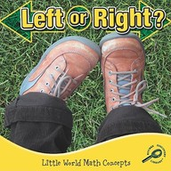 Left or Right? (Little World Math Concepts)