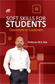 Soft Skills For Students : Classroom To Corporate