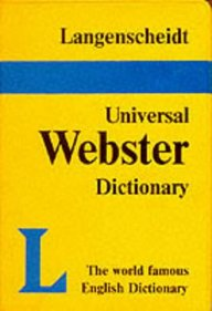Langenscheidt Universal Webster Dictionary (langenscheidt Universal Dictionaries)