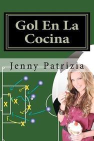 Gol En La Cocina: Libro De Estrategias Para La Cocina