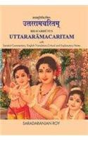Bhavabhuti's Uttararamacaritam (with Sanskrit Commentary, English Translation, Critical And Explanatory Notes)