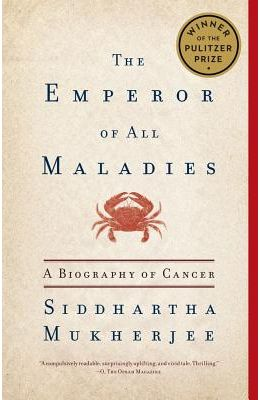 Emperor Of All Maladies - Biography Of Cancer