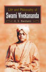 Life And Philosophy Of Swami Vivekananda