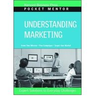Understanding Marketing (Pocket Mentor)