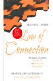 Law Of Connection - Science Of Creating Ideal      Personal & Professional Relationship