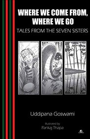 Where We Come From Where We Go : Tales From The    Seven Sisters