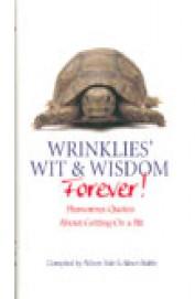 Wrinklies Wit & Wisdom Forever