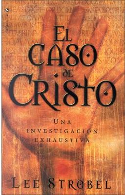 El Caso de Cristo = The Case for Christ