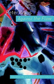 Against the Flow: Education, the Art and Postmodern Culture price comparison at Flipkart, Amazon, Crossword, Uread, Bookadda, Landmark, Homeshop18
