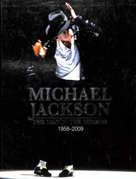 Michael Jackson - The Man In The Mirror 1958-2009