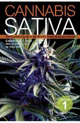 Cannabis Sativa, Volume 1: The Essential Guide to the World's Finest Marijuana Strains