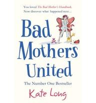 Bad Mothers United