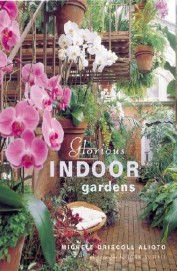 Glorious Indoor Gardens