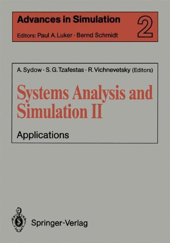Systems Analysis and Simulation II: Applications Proceedings of the International Symposium Held in Berlin, September 12 16, 1988 1st Edition price comparison at Flipkart, Amazon, Crossword, Uread, Bookadda, Landmark, Homeshop18