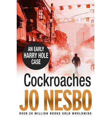 Cockroaches: An Early Harry Hole Case