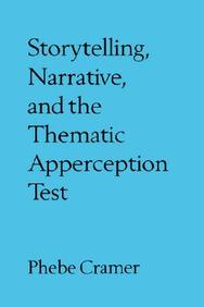 Storytelling, Narrative, And The Thematic Apperception Test