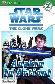Star Wars Clone Wars: Anakin In Action (Turtleback School & Library Binding Edition) (DK Readers: Level 2 (Prebound))